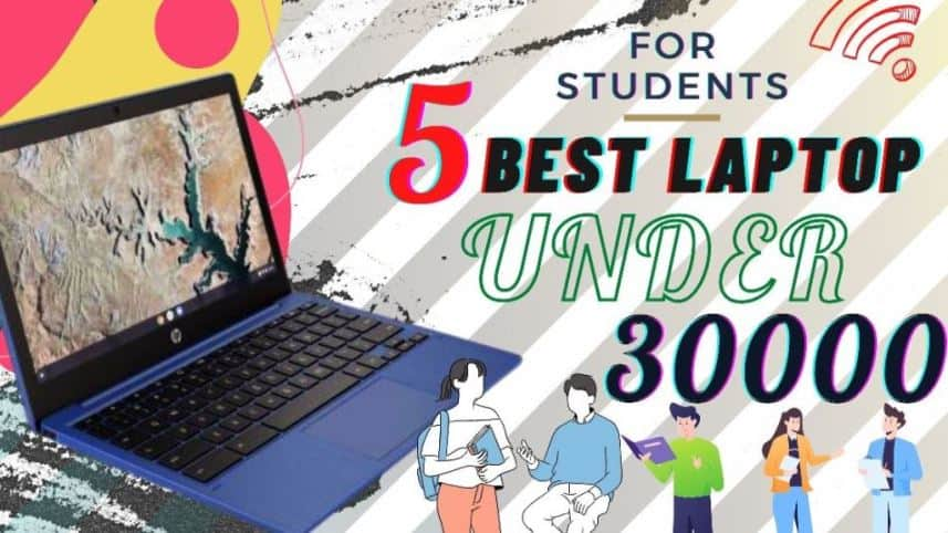 best laptop for students under 30000